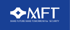 MFT MAKE FUTURE MAKE TOMORROW for SECURITY